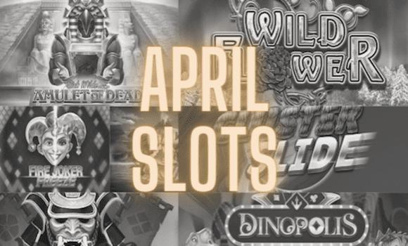 New Slots April