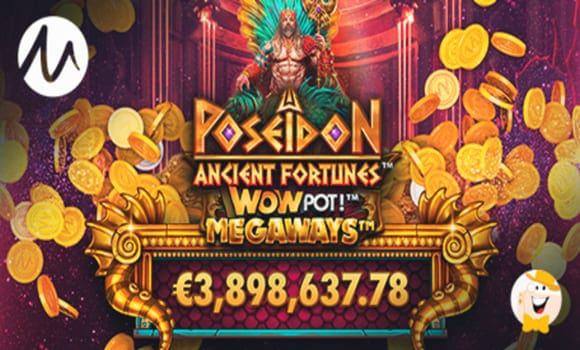 Microgamings WowPot Delivers €3.8 Million on Ancient Fortunes: Poseidon WowPot Megaways